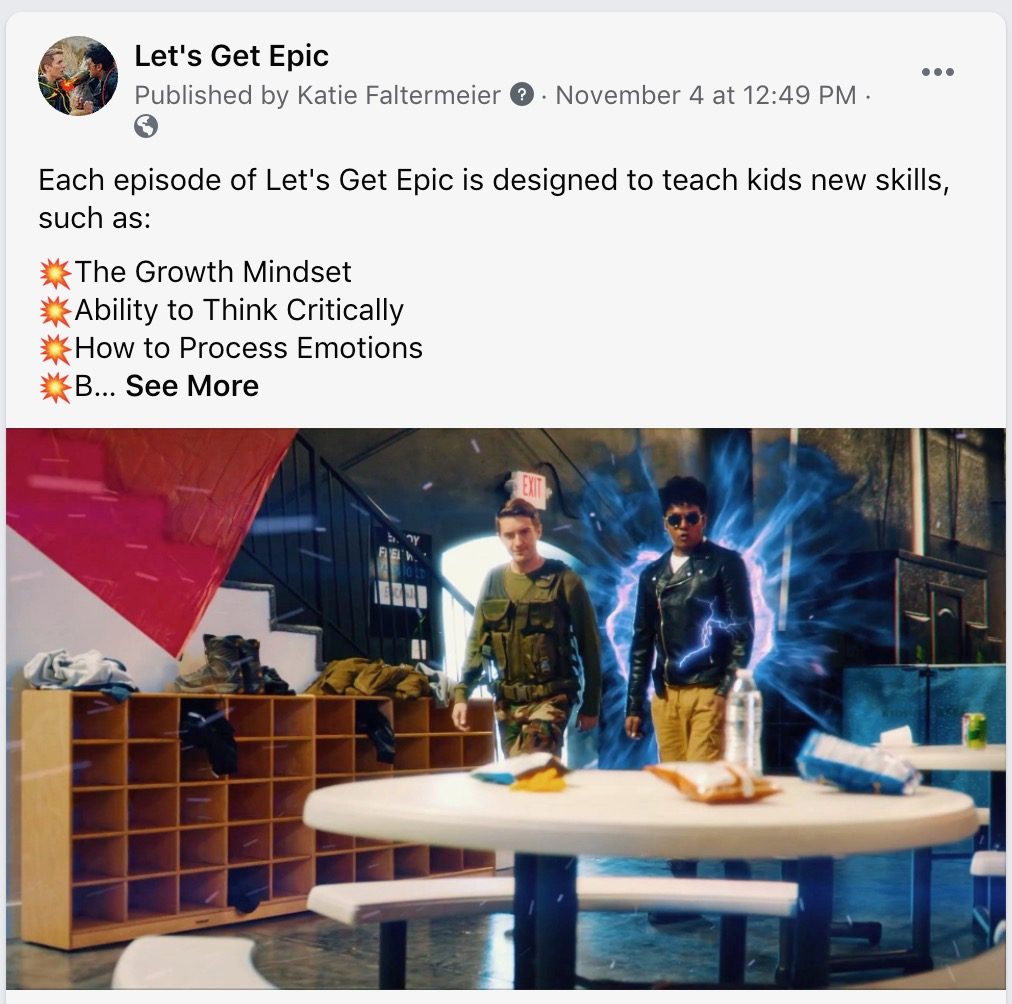 """Let's Get Epic Facebook Post - """"Each episode of Let's Get Epic is designed to teach kids new skills, such as: The Growth Mindset, Ability to Think Critically, How to Process Emotions, B... See More"""""""