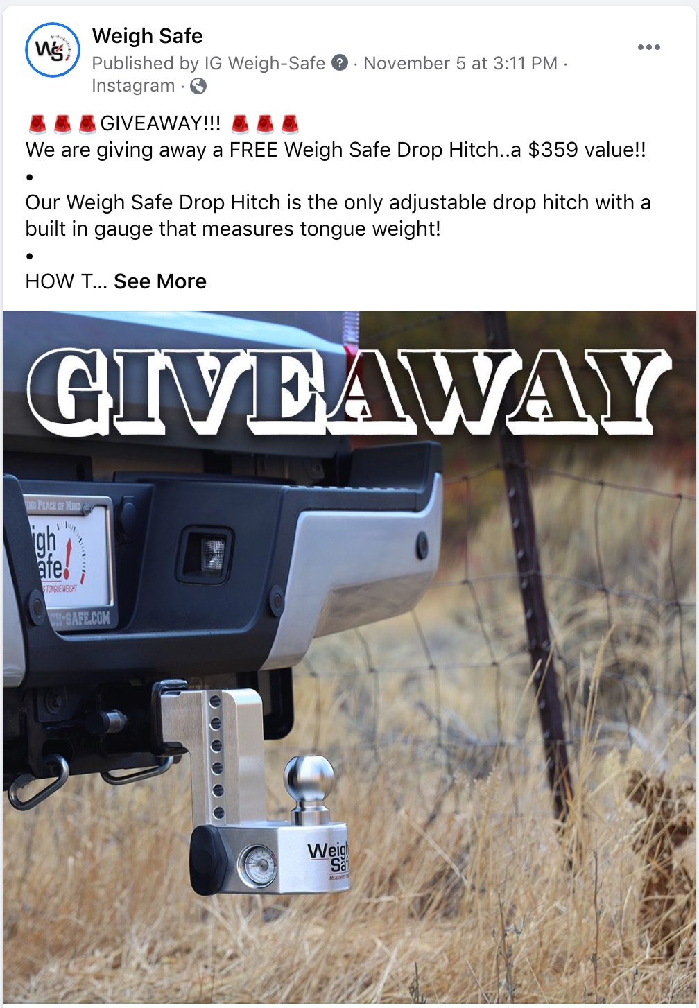 """Weigh Safe Instagram Post - """"Giveaway!! We are giving away a FREE Weigh Safe Drop Hitch.. a $359 value!! Our Weigh Safe Drop Hitch is the only adjustable drop hitch with a built in gauge that measures tongue weight! HOW T... See More"""""""