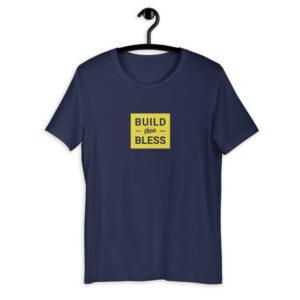 Build Then Bless Navy Shirt
