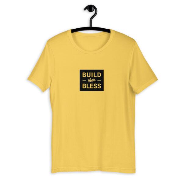 Build Then Bless Yellow Shirt