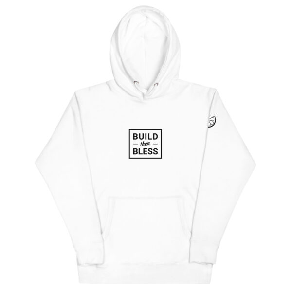 Build Then Bless White Hoodie