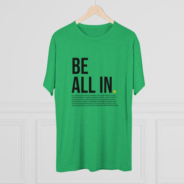 Men's Be All In Green Shirt