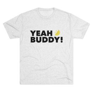 Men's Yeah Buddy White Shirt