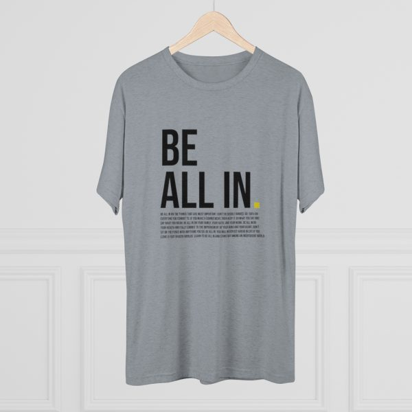 Men's Be All In Gray Shirt